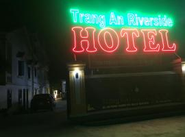 Trang An Riverside Hotel