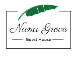 Nana Grove Guesthouse