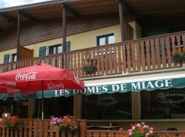 Hôtel Les Dômes de Miage