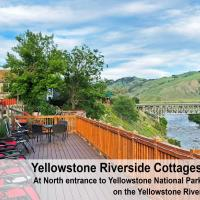 Yellowstone Riverside Cottages