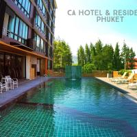 CA Hotel and Residence Phuket