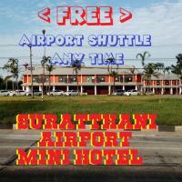 Suratthani Airport Mini Hotel