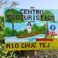 Centro Ecoturistico Rio Chuc Tej