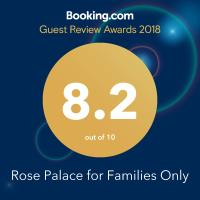 Rose Palace for Families Only