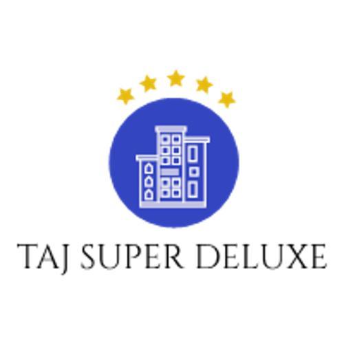 Taj Super Deluxe